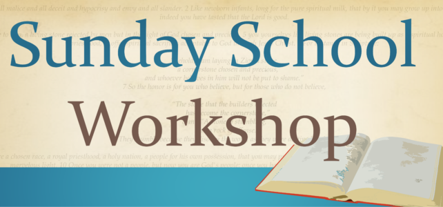Sunday School Workshop